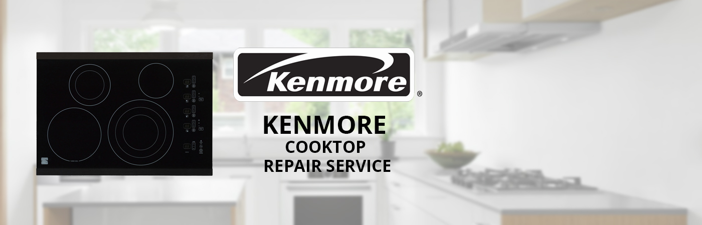 Kenmore Cooktop Repair Services In Garnerville New York